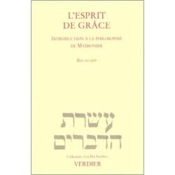 L'Esprit de Grace. Introduction à la philosophie de Maimonide