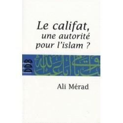 Le califat, une autorité pour l'islam