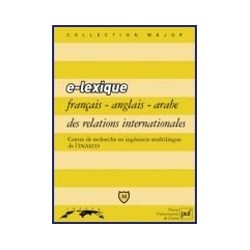 E- lexique français-anglais-arabe des relations internationales