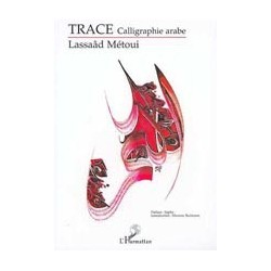 Trace. Calligraphie arabe