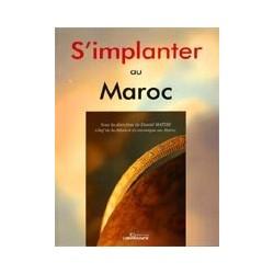 S'implanter au Maroc