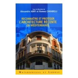 Reconnaître et protéger l'architecture récente en Méditerranée