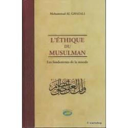 L'Ethique du musulman      Relié