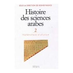 Histoire des sciences arabes - Tome 2, Mathématiques et physique