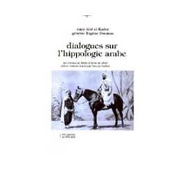 Dialogues sur l'hippologie arabe